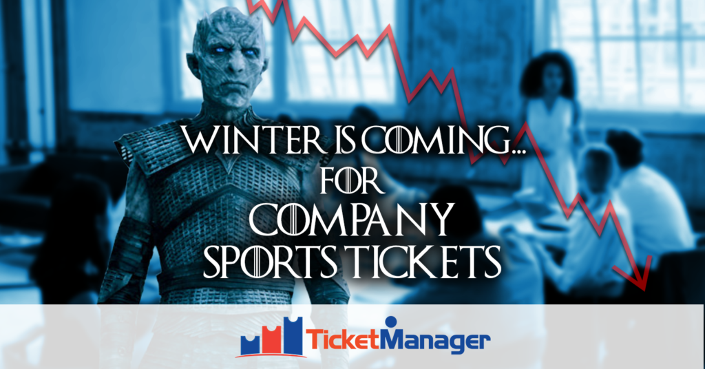 Winter is Coming… for Company Sports Tickets